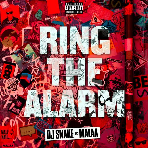 دانلود آهنگ Ring The Alarm از DJ Snake Ft Malaa