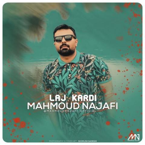 دانلود آهنگ لج کردی از محمود نجفی