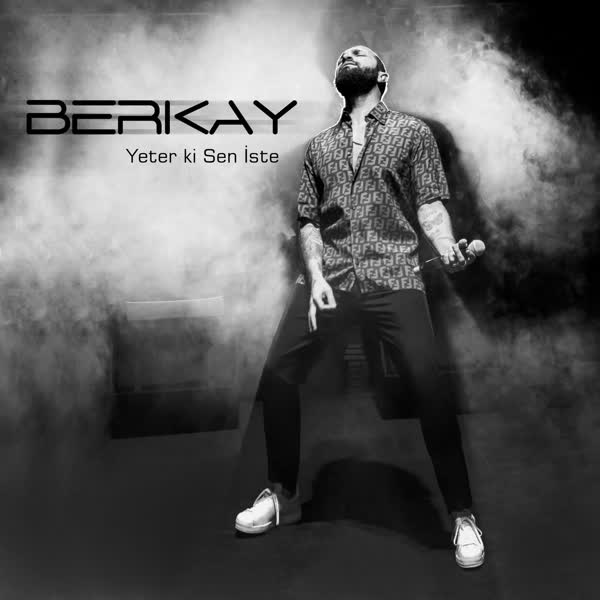 دانلود آهنگ Yeter Ki Sen Iste از Berkay