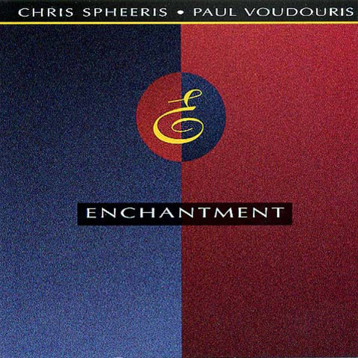 دانلود آهنگ Enchantment از Chris Spheeris & Paul Voudouris