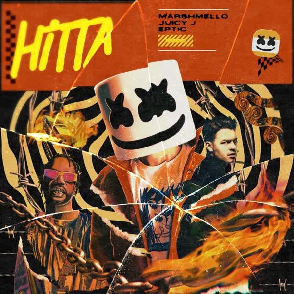 دانلود آهنگ Hitta از Marshmello Ft Eptic & Juicy J