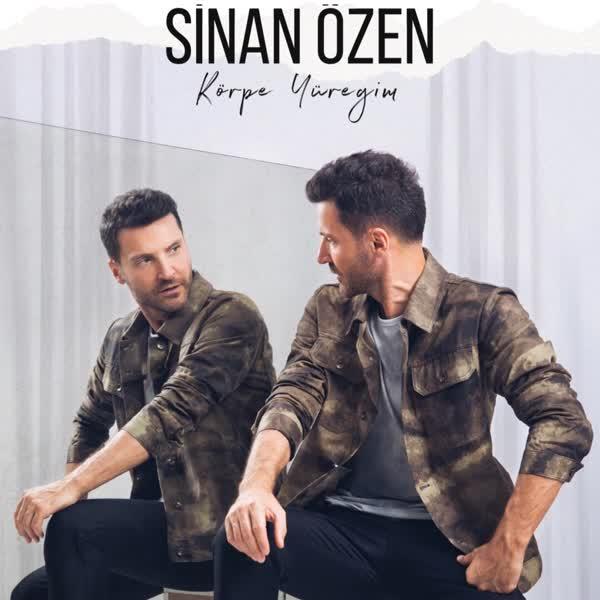 دانلود آهنگ Korpe Yuregim از Sinan Ozen