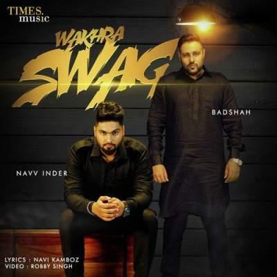 دانلود آهنگ هندی The Wakhra Swag از Lisa Mishra, Navv Inder, Raja Kumari