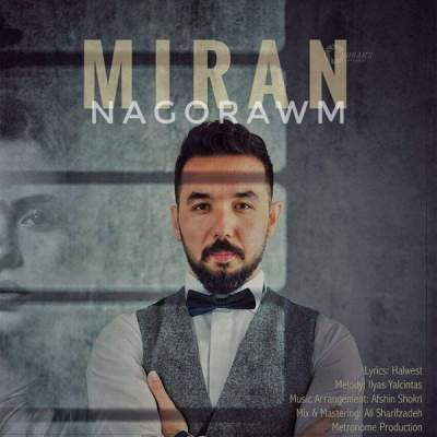 دانلود آهنگ کردی Nagorawm از Miran
