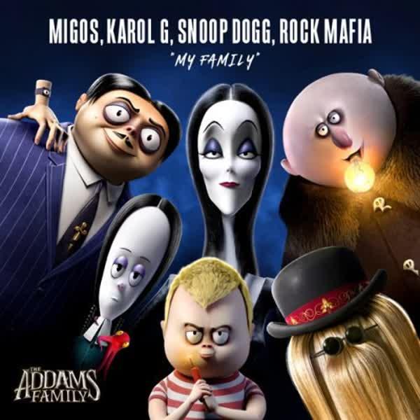 دانلود آهنگ My Family از Snoop Dogg Ft Migos & KAROL G & Rock Mafia