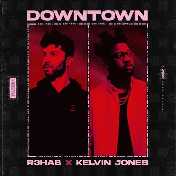 دانلود آهنگ Downtown از R3hab Ft Kelvin Jones