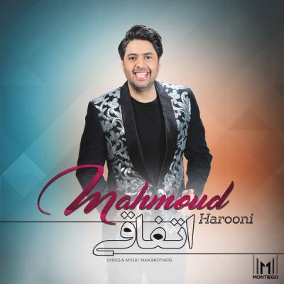 دانلود آهنگ شاد اتفاقی از محمود هارونی