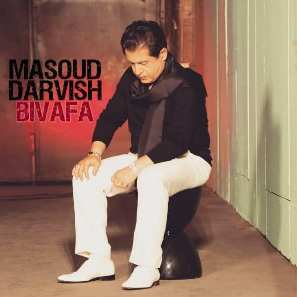 دانلود آهنگ بی وفا از مسعود درویش