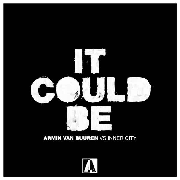 دانلود آهنگ It Could Be از Armin Van Buuren