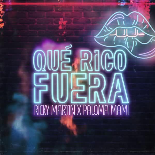 دانلود آهنگ Que Rico Fuera از Ricky Martin Ft Paloma Mami