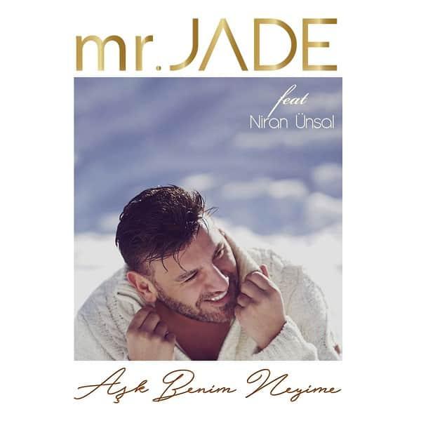 دانلود آهنگ Aşk Benim Neyime از MR.JADE Feat Niran Ünsal