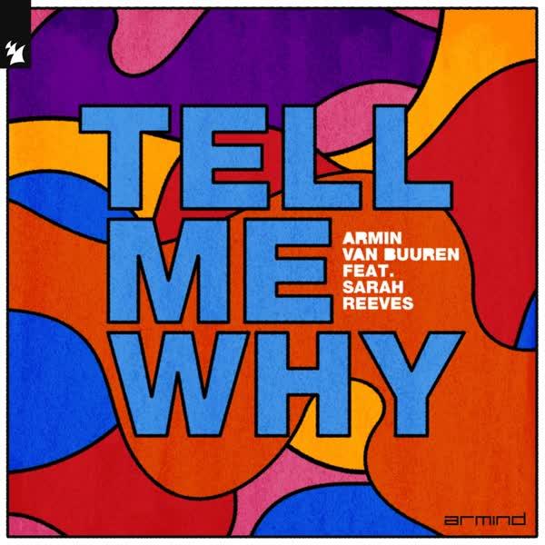 دانلود آهنگ Tell Me Why از Armin Van Buuren Ft Sarah Reeves