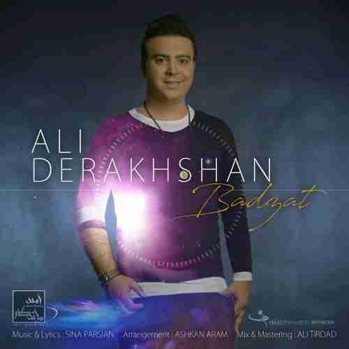 دانلود آهنگ بد ذات از علی درخشان