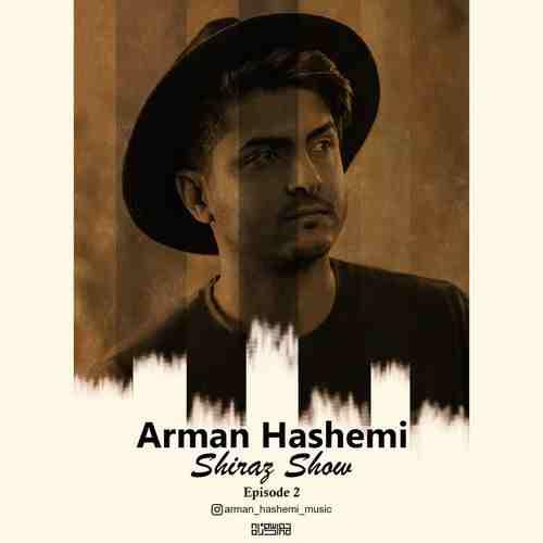 دانلود ریمیکس شیراز شو 2 از آرمان هاشمی