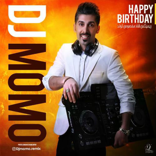 دانلود ریمیکس تولدت مبارک از دی جی مومو