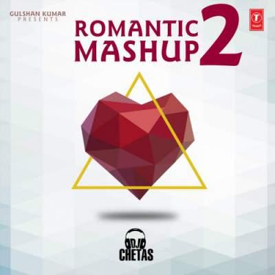دانلود ریمیکس هندی Romantic Mashup 2 از DJ Chetas