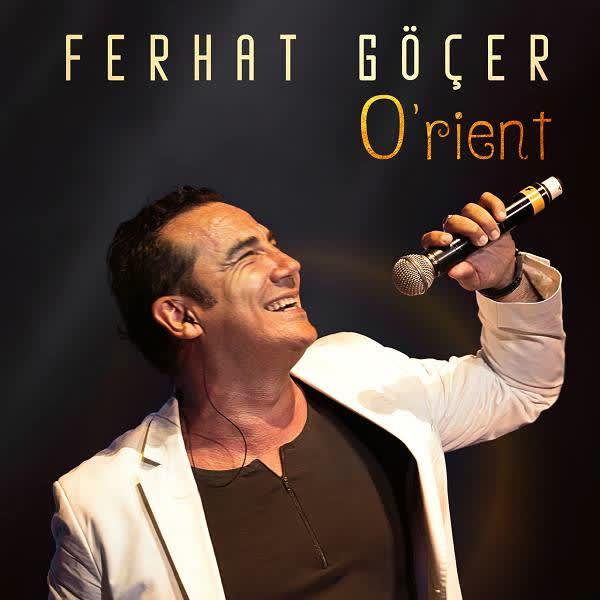 دانلود آهنگ Orient از Ferhat Gocer