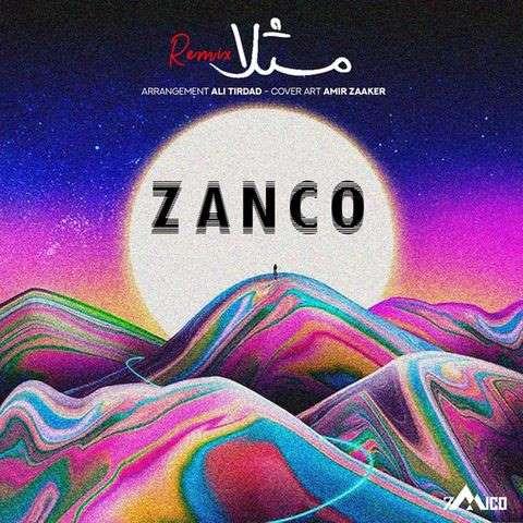 دانلود ریمیکس آهنگ مثلا از زانکو